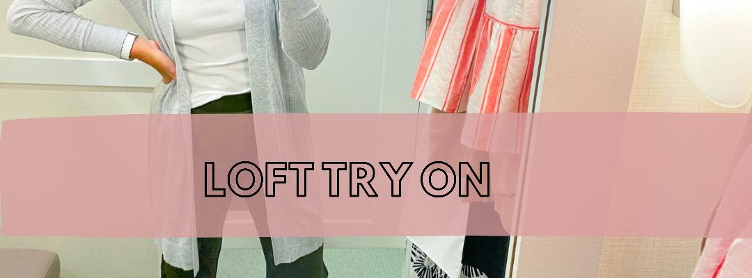 Loft Try On
